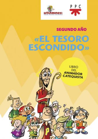El tesoro escondido 2. Libro el animador catequista